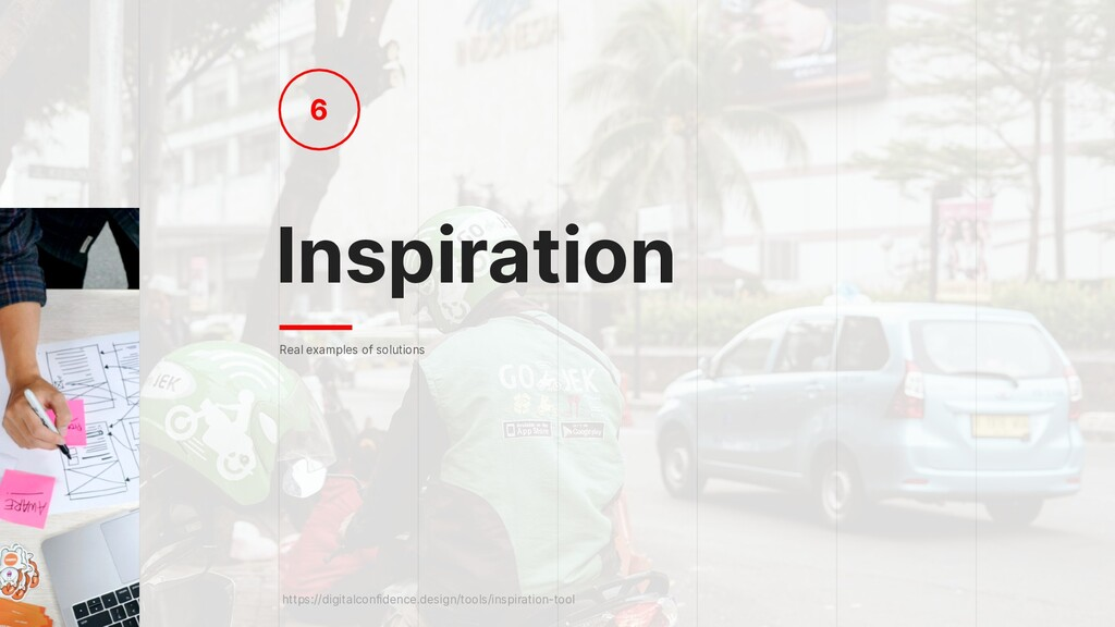 Inspiration 6 Real examples of solutions https:...