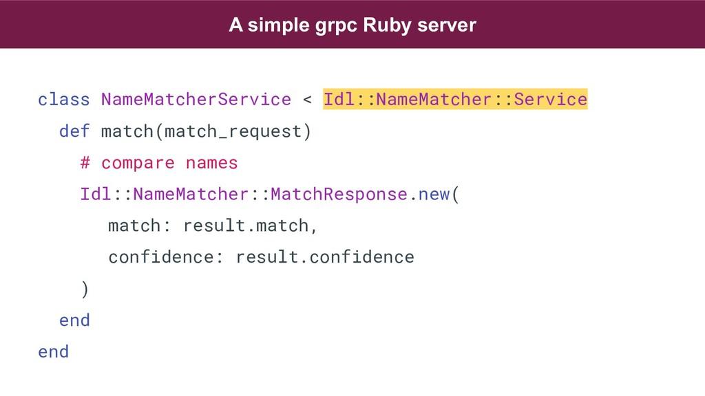 class NameMatcherService < Idl::NameMatcher::Se...