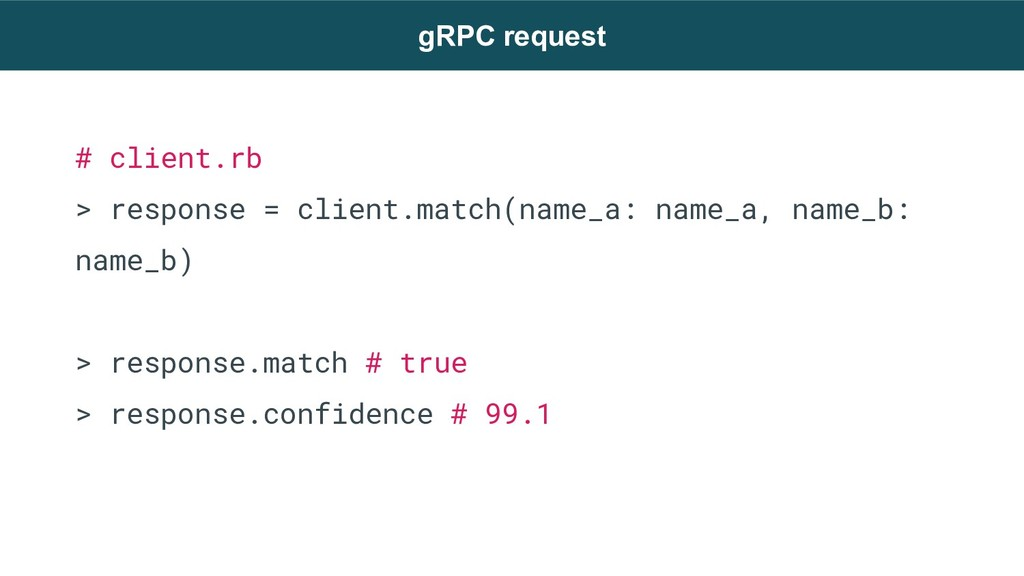 # client.rb > response = client.match(name_a: n...