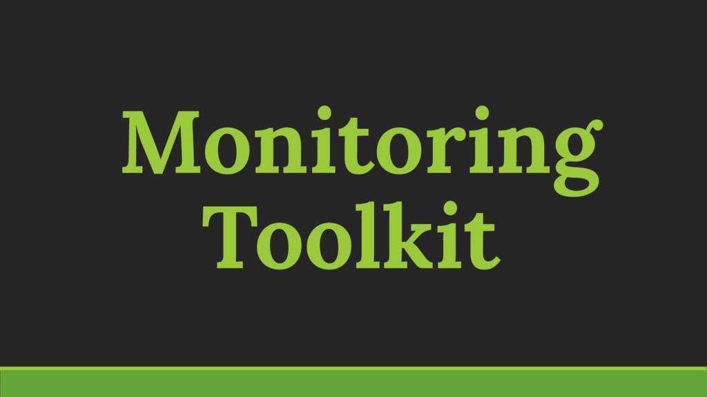 Monitoring Toolkit