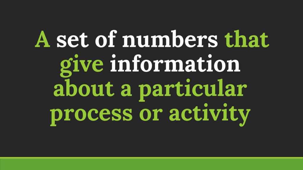A set of numbers that give information about a ...
