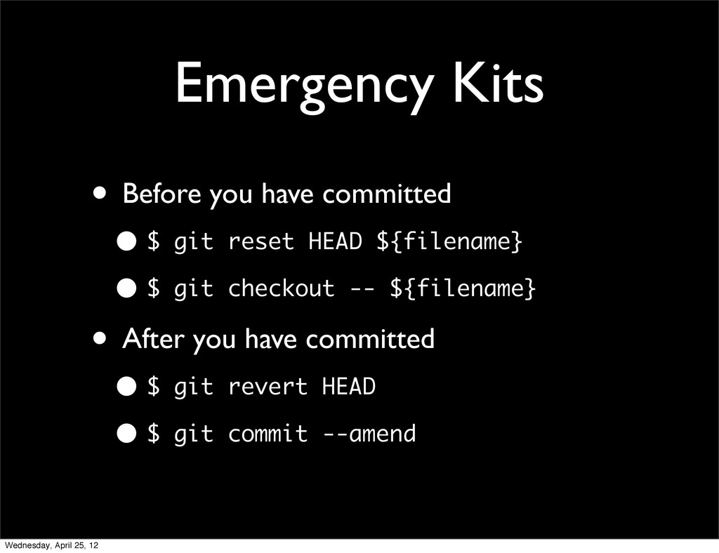 Emergency Kits • Before you have committed • $ ...