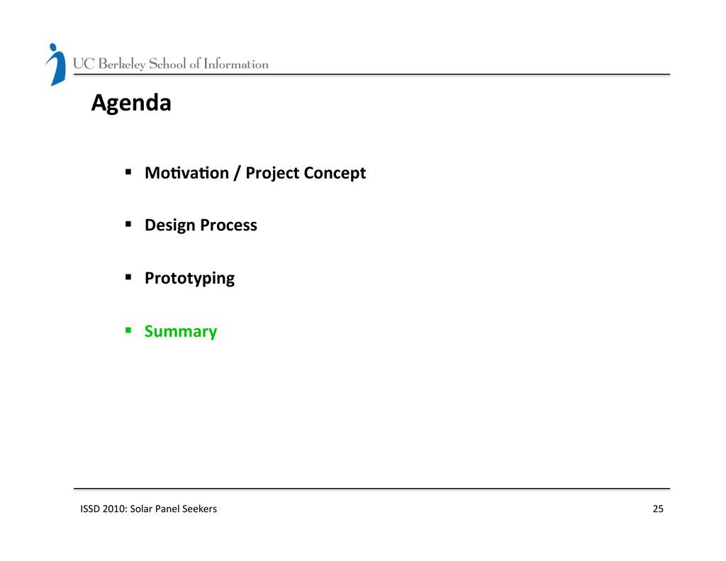 Agenda  § Mo(va(on / Project Conc...