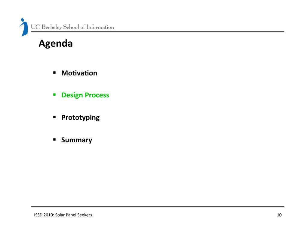 Agenda  § Mo(va(on    § Design ...