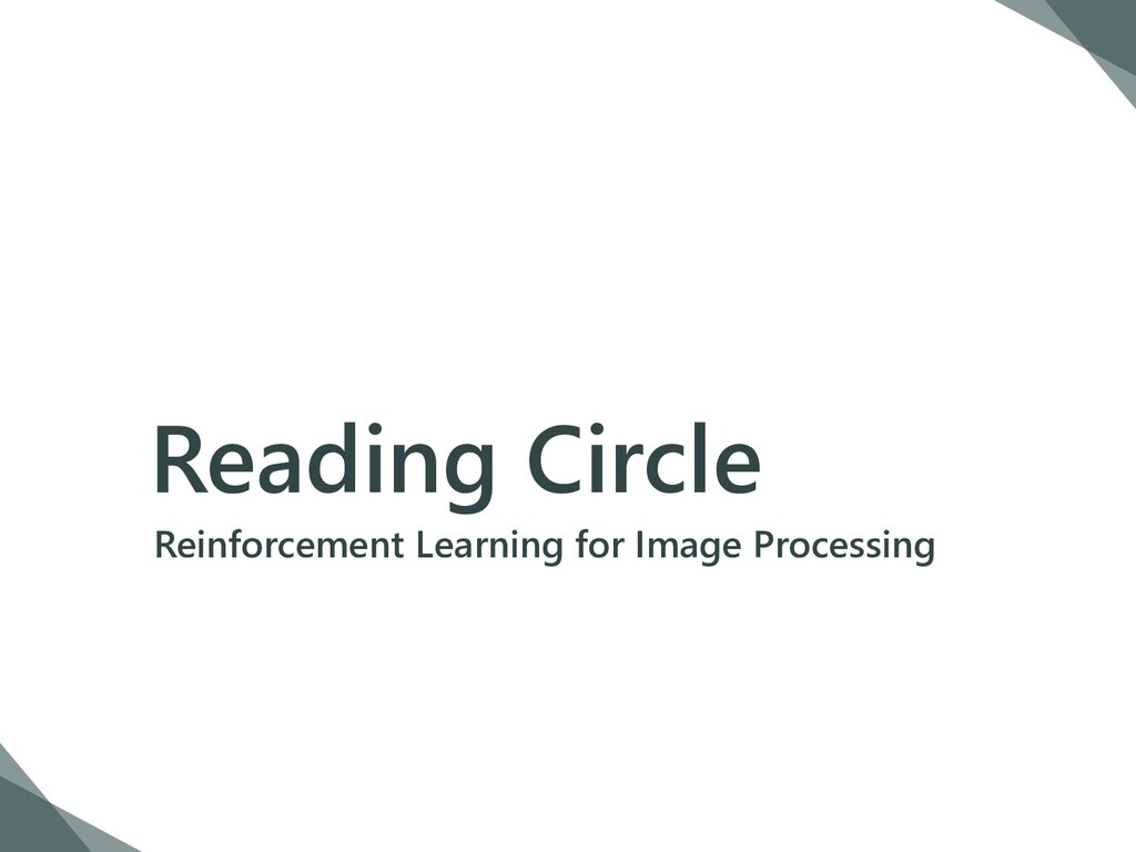Reading Circle Reinforcement Learning for Image...