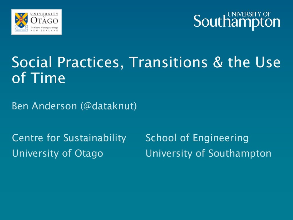 Social Practices, Transitions & the Use of Time...