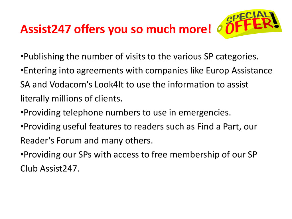 Assist247 offers you so much more! •Publishing ...