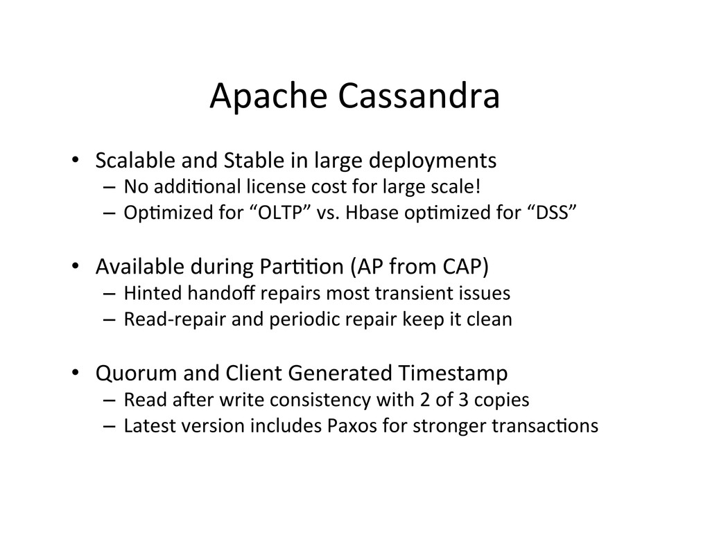 Apache Cassandra  • Scalable and S...