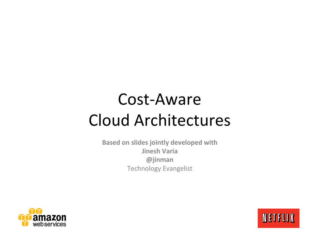 Cost-‐Aware  Cloud Architectures  Bas...