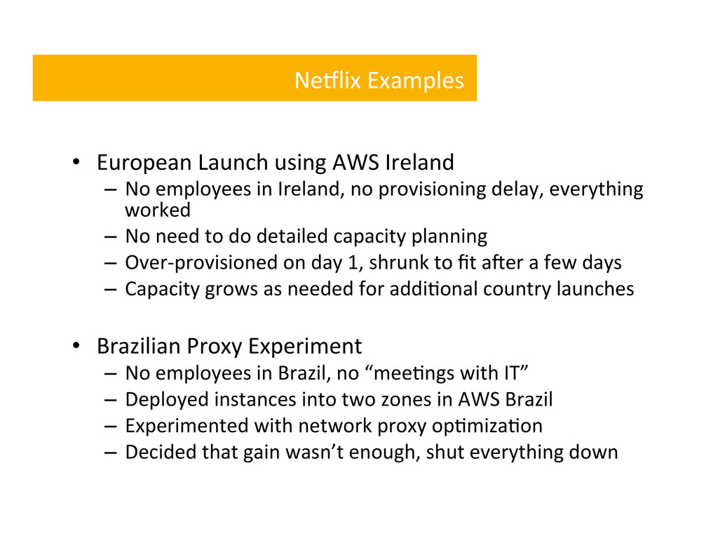 NeClix Examples  • European Launch ...