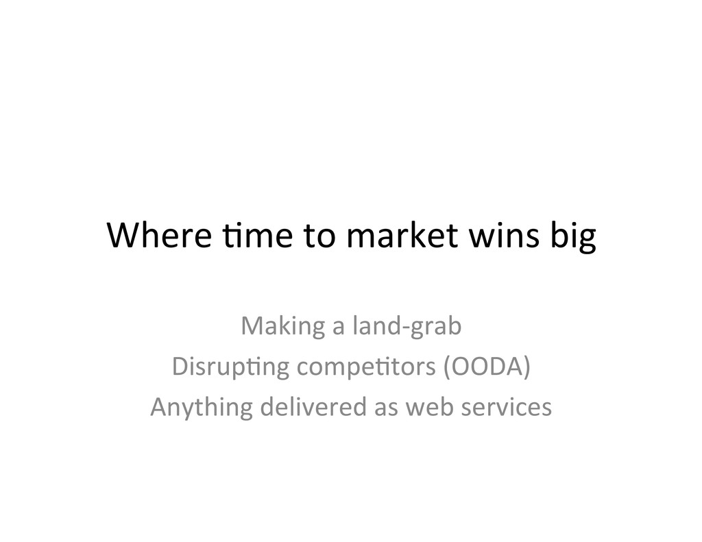 Where ,me to market wins big ...