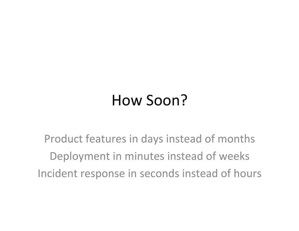 How Soon?  Product features in d...