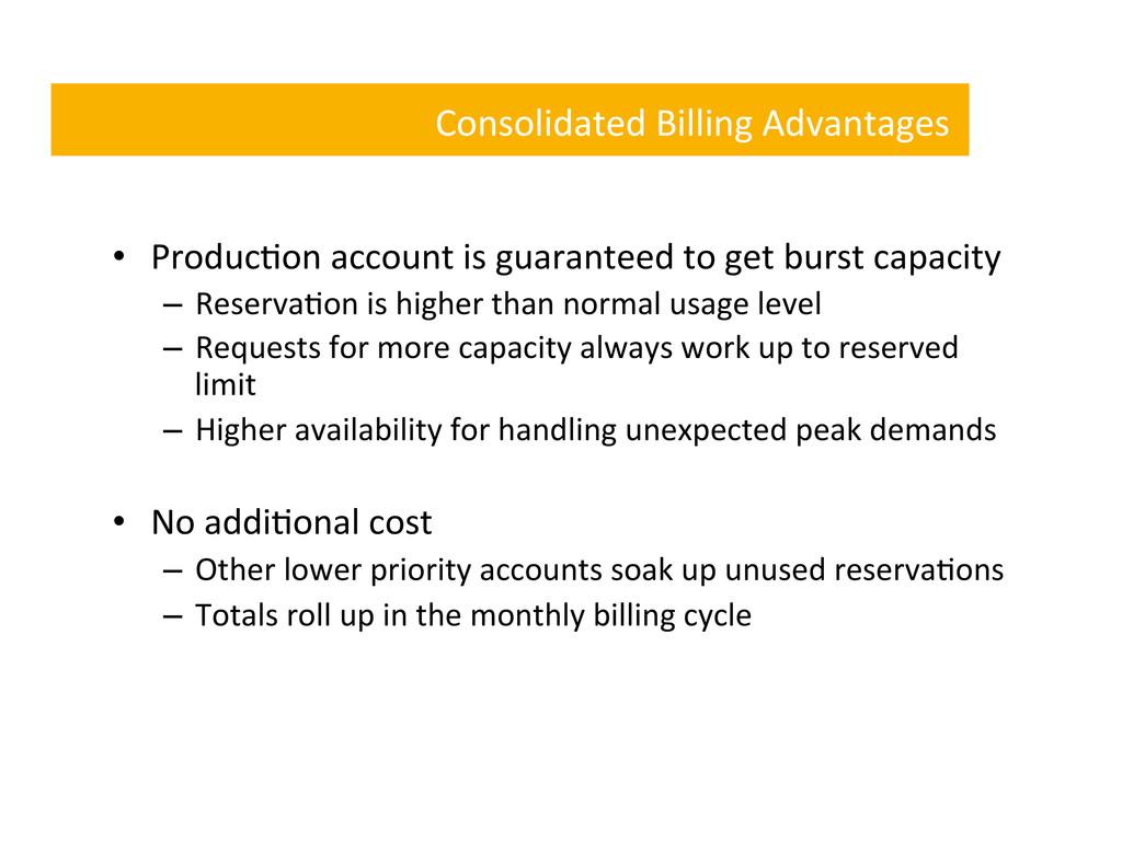 Consolidated Billing Advantages  • Pr...