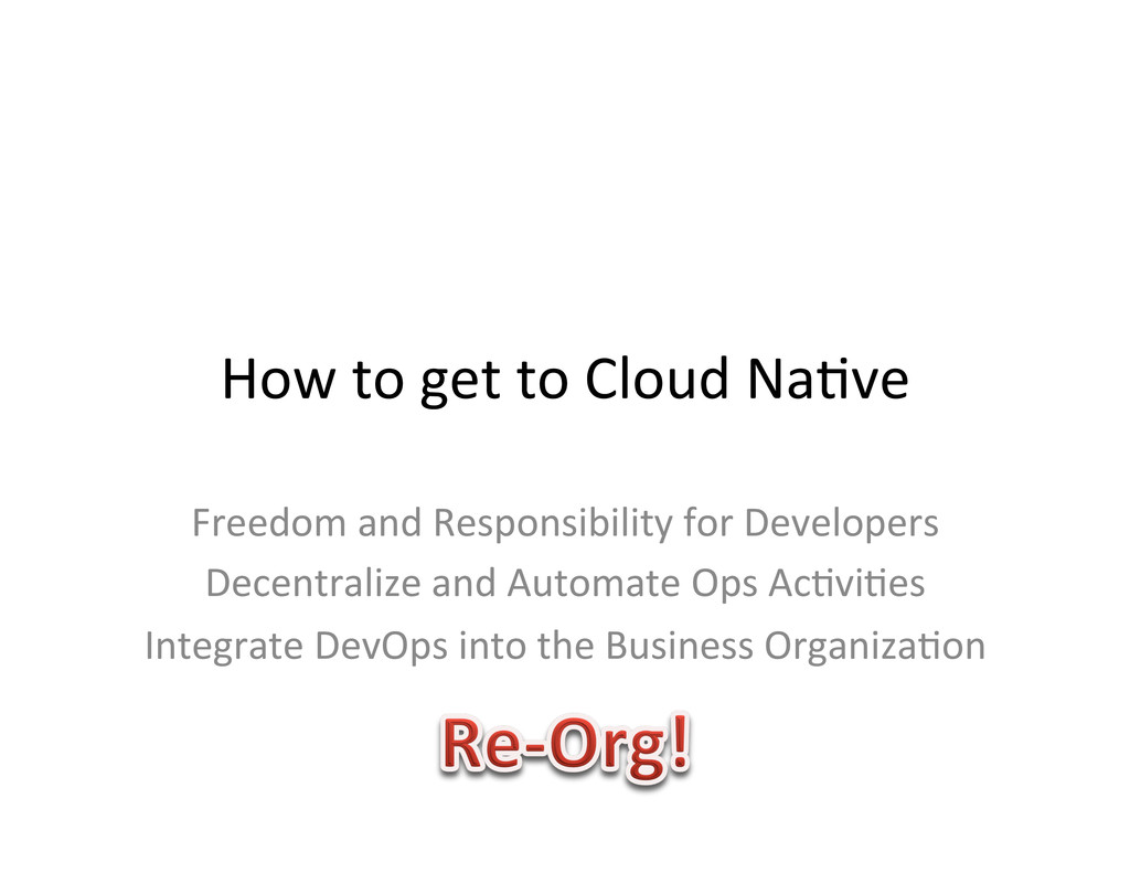 How to get to Cloud Na,ve  Fr...