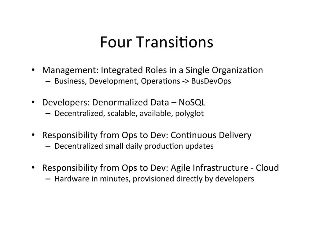 Four Transi,ons  • Management: Integr...