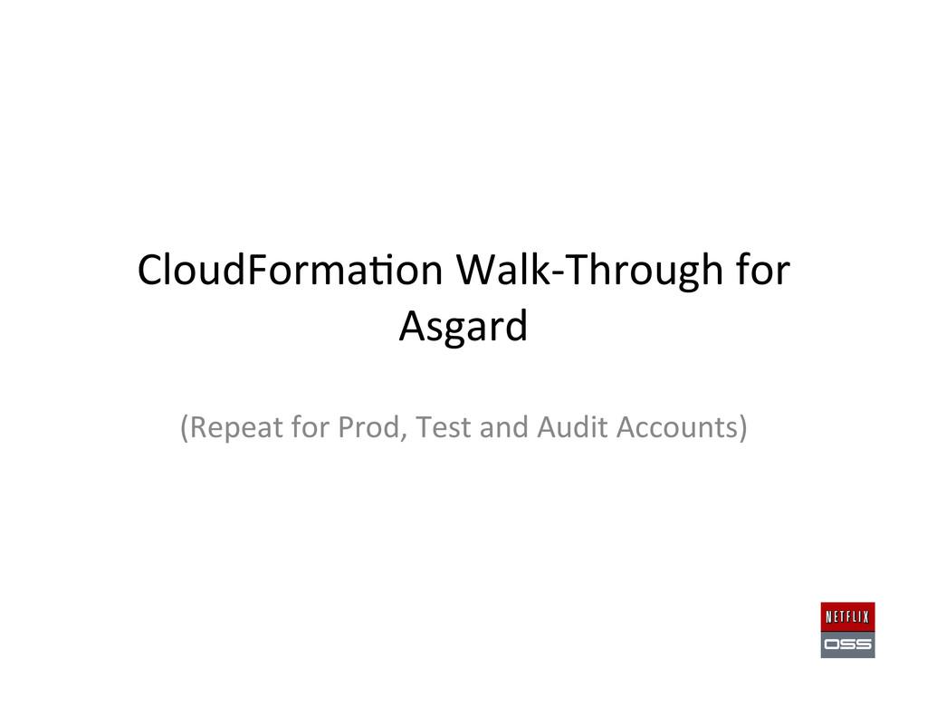 CloudForma,on Walk-‐Through for  Asga...