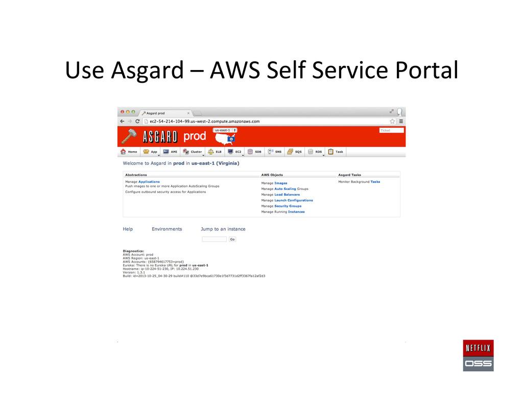 Use Asgard – AWS Self Service ...