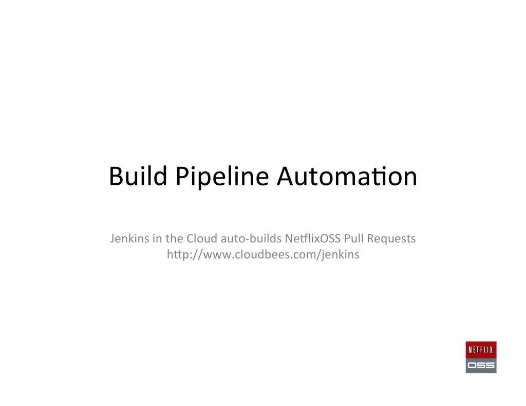 Build Pipeline Automa,on  Jenkins i...