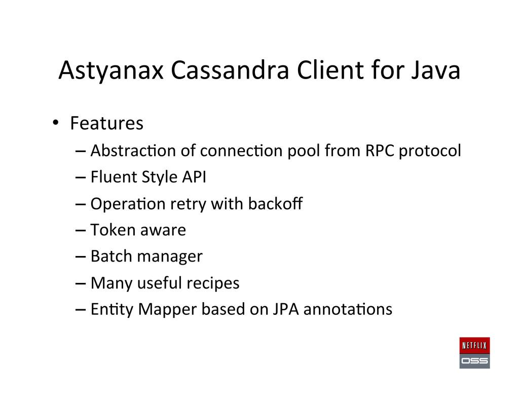 Astyanax Cassandra Client for Java...
