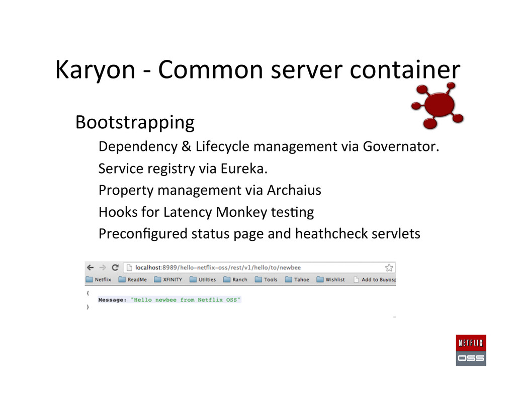 Karyon -‐ Common server container...