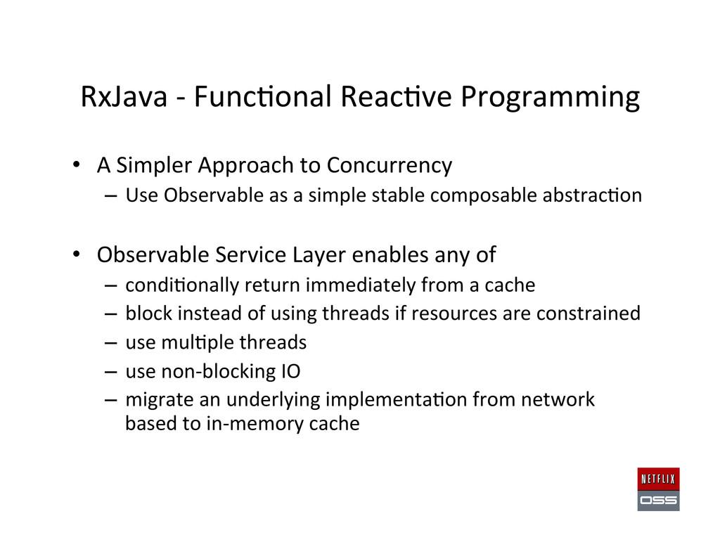 RxJava -‐ Func,onal Reac,ve Progra...