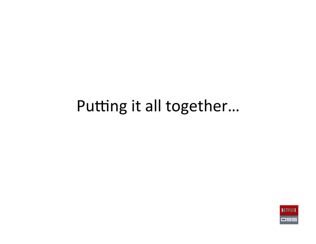 Puwng it all together…