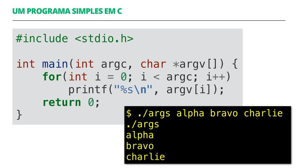 UM PROGRAMA SIMPLES EM C 11 #include <stdio.h> ...