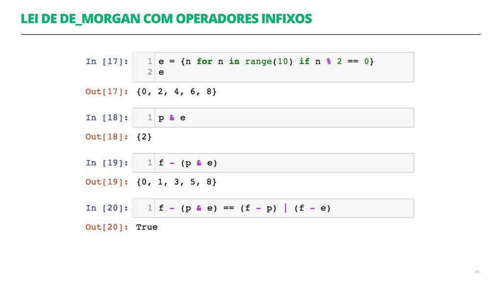 LEI DE DE_MORGAN COM OPERADORES INFIXOS 61