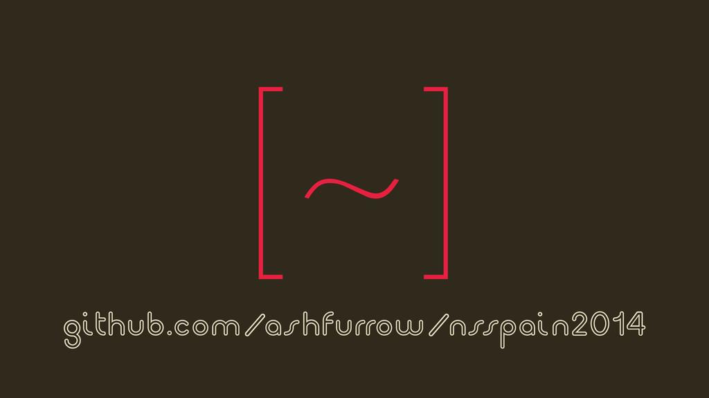 github.com/ashfurrow/nsspain2014 [~]