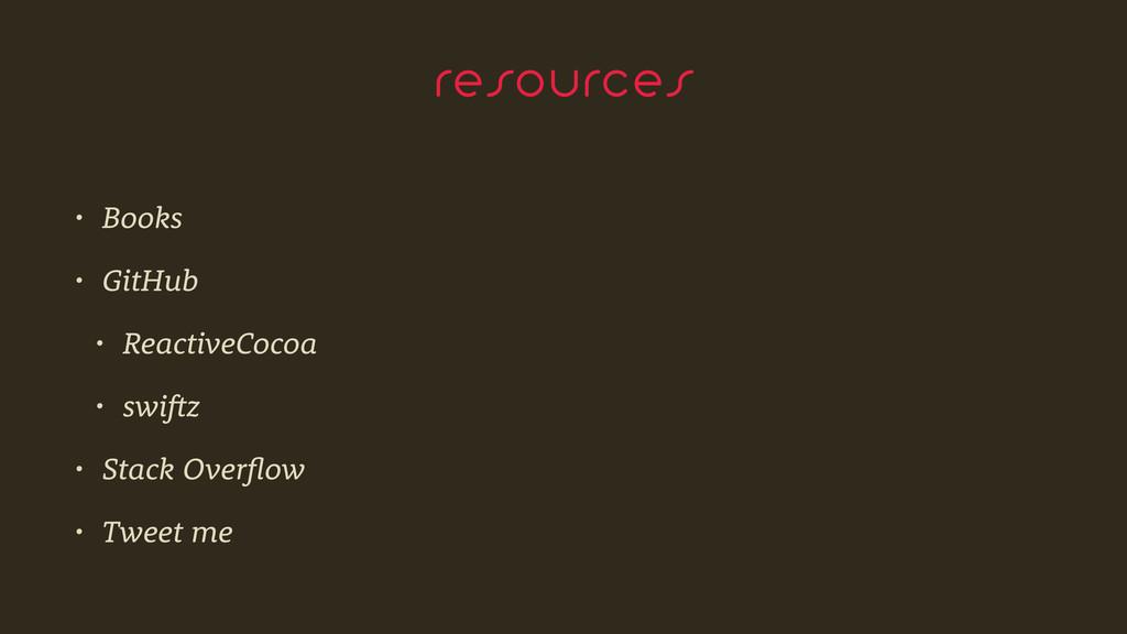 resources • Books • GitHub • ReactiveCocoa • sw...