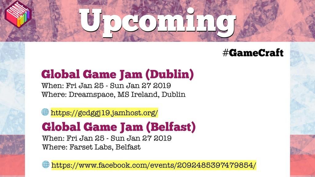 #GameCraft Upcoming #GameCraft Global Game Jam ...