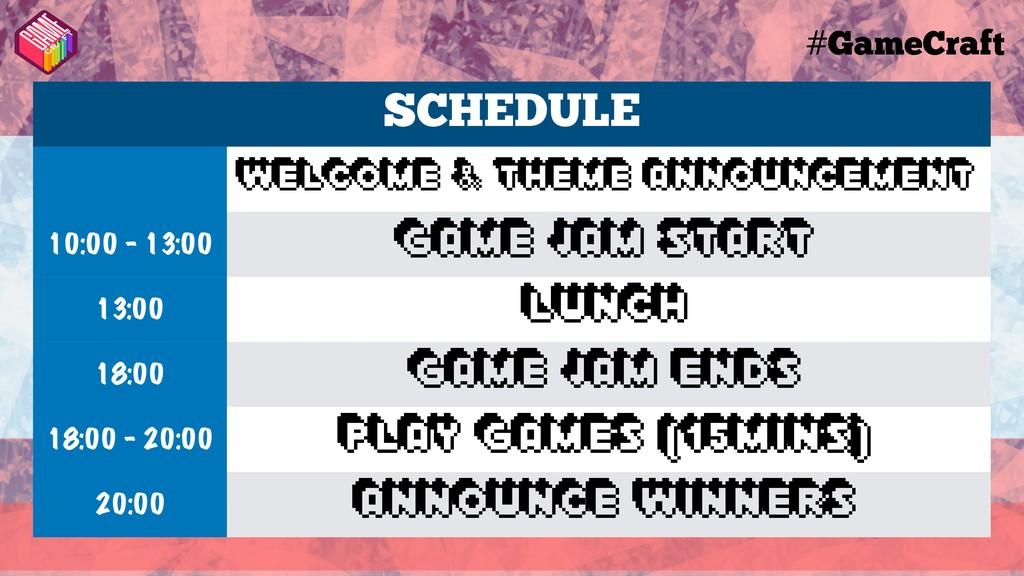 #GameCraft SCHEDULE Welcome & Theme Announcemen...