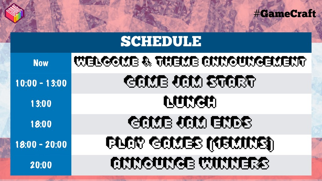 #GameCraft SCHEDULE Now Welcome & Theme Announc...