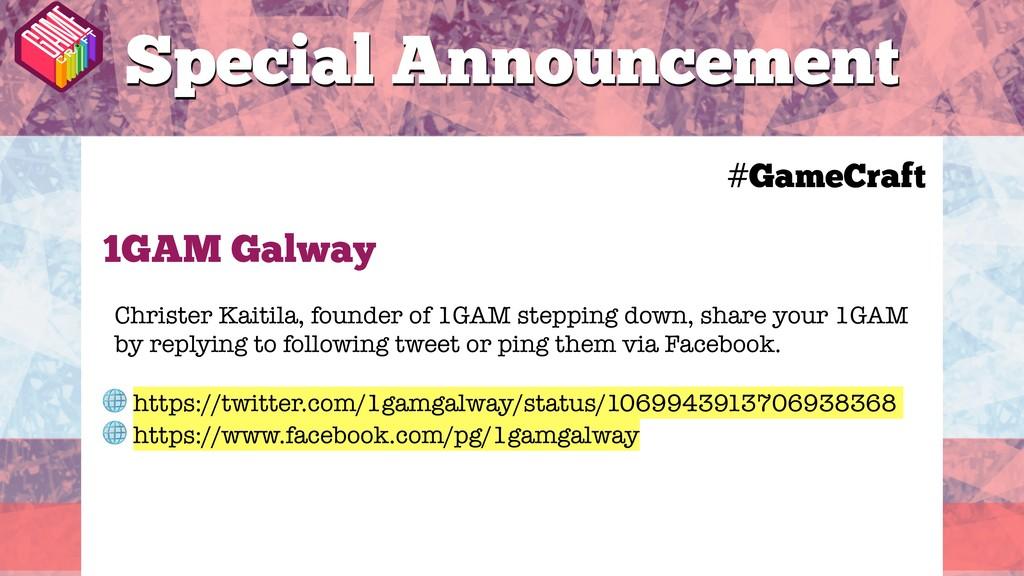 #GameCraft 1GAM Galway Christer Kaitila, founde...