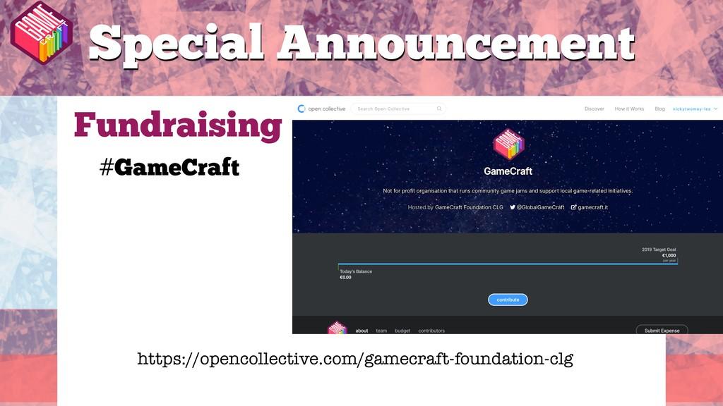 #GameCraft Fundraising Special Announcement #Ga...