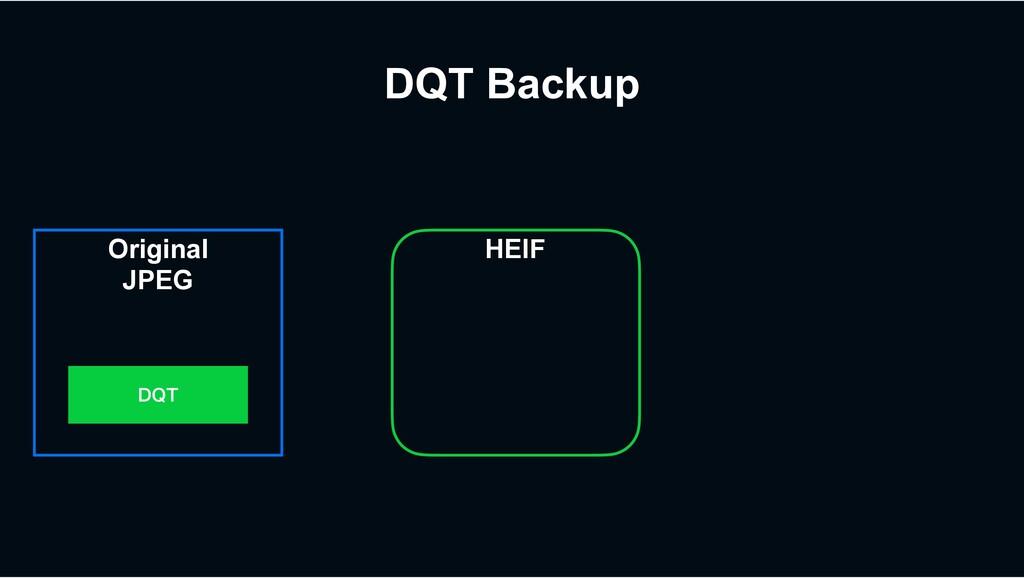 DQT Backup Original JPEG %25 HEIF