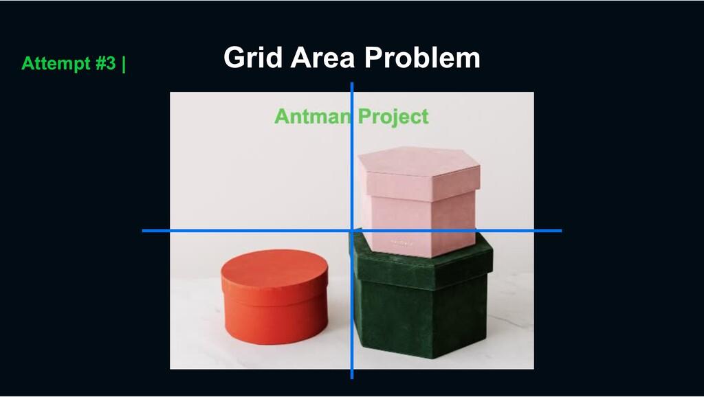 Grid Area Problem Attempt #3 |