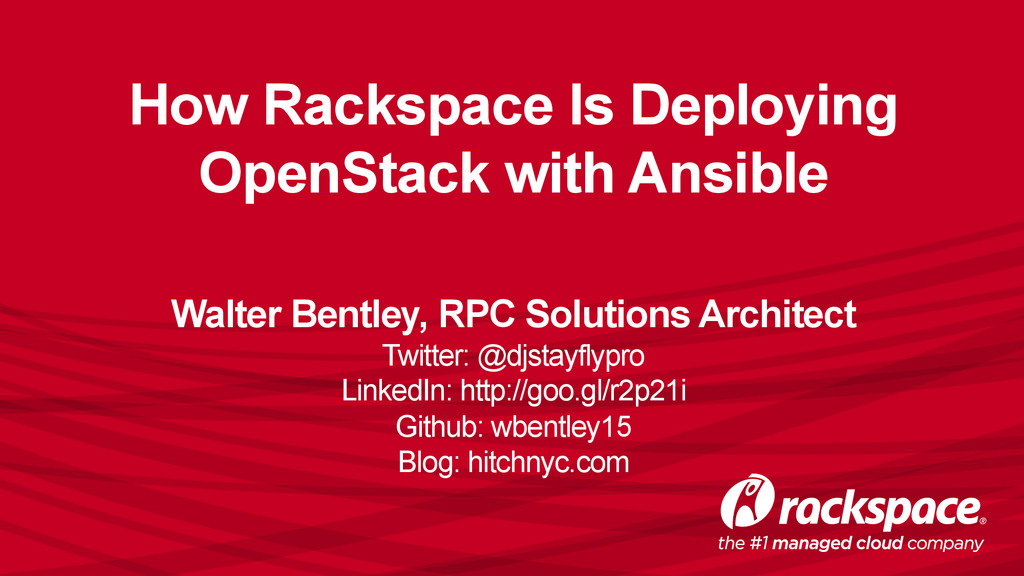 How Rackspace Is Deploying OpenStack with Ansib...