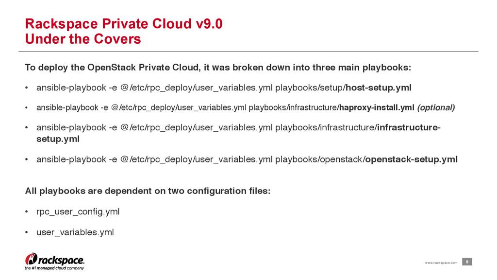 9 www.rackspace.com Rackspace Private Cloud v9....