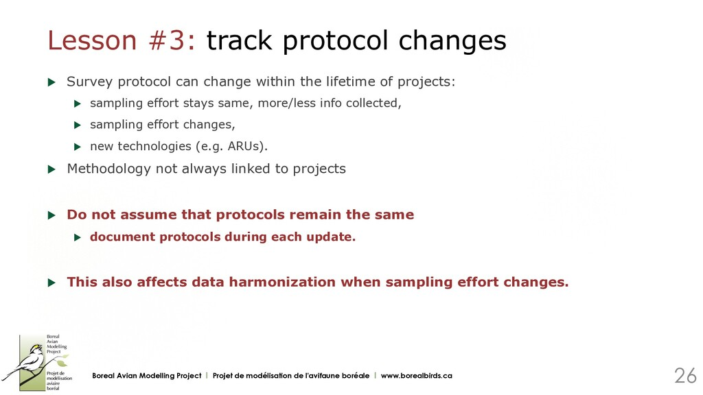 Lesson #3: track protocol changes u Survey pro...