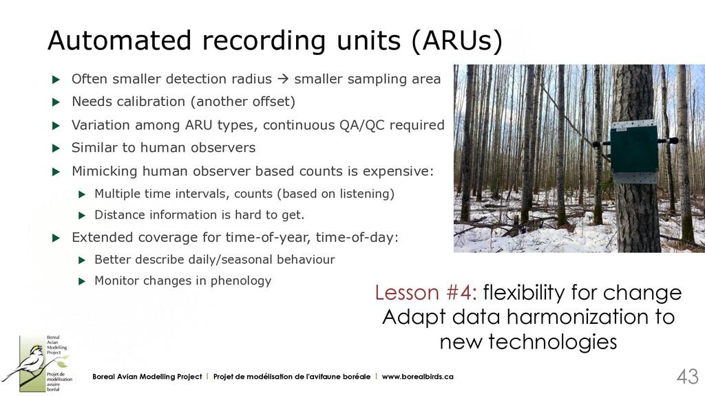 Automated recording units (ARUs) u Often small...