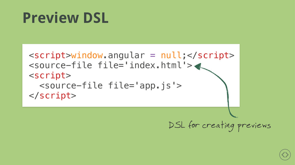 Preview DSL <script>window.angular = null;</scr...