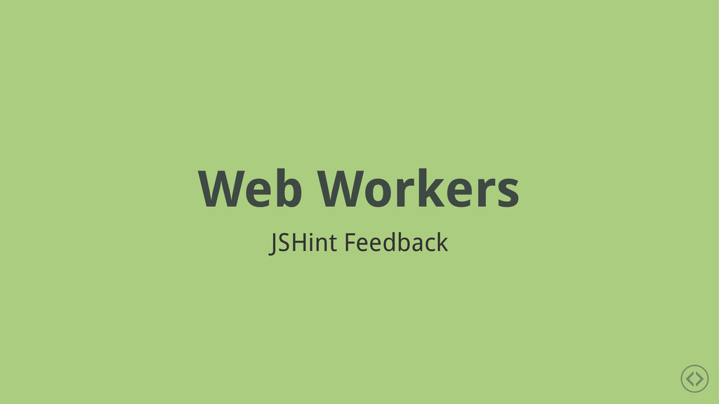 Web Workers JSHint Feedback