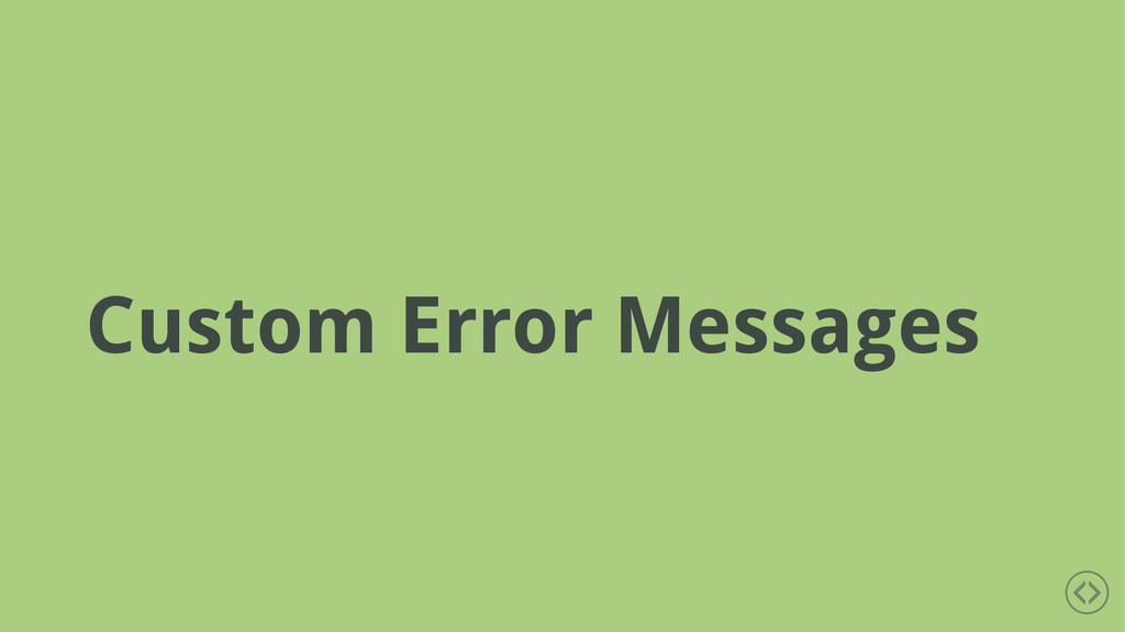 Custom Error Messages