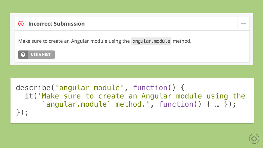 describe('angular module', function() { it('Mak...