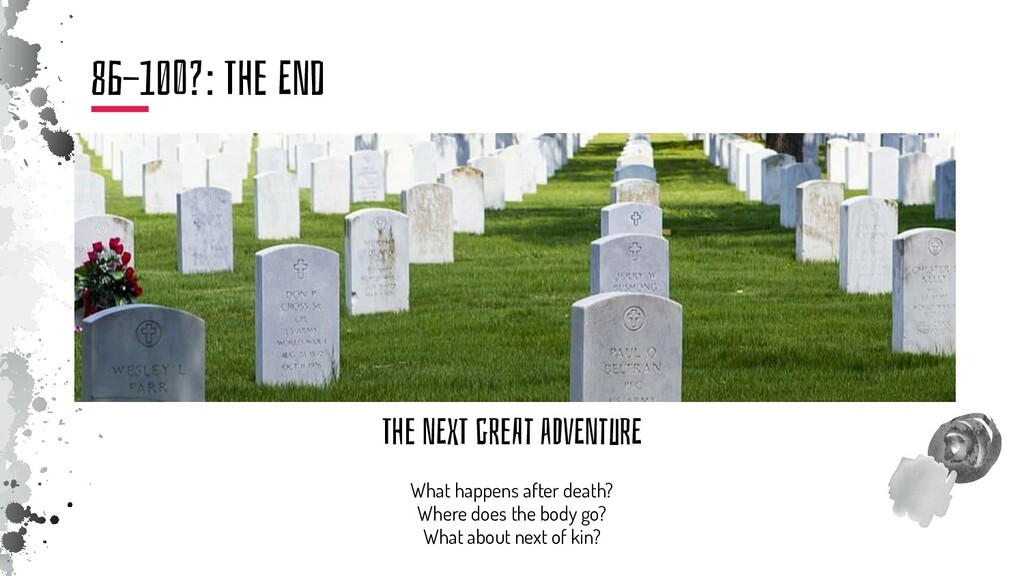 The NExT gReAt aDvENtuRE What happens after dea...