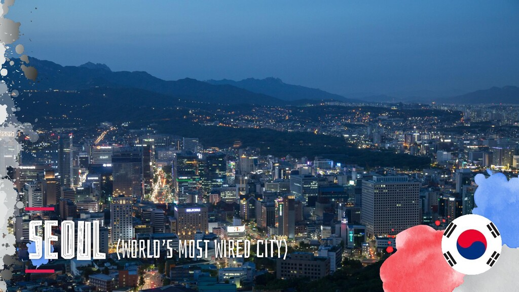 SeOul (WorLd'S moSt WirED ciTy)