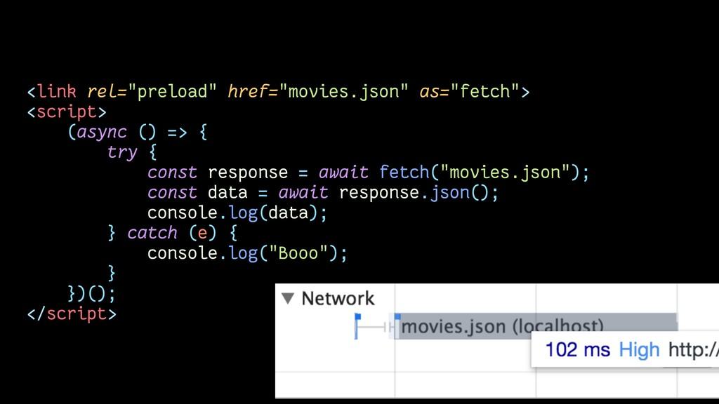 "<link rel=""preload"" href=""movies.json"" as=""fetc..."