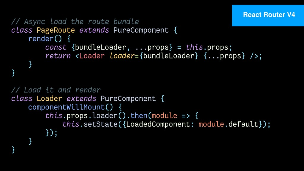 // Async load the route bundle class PageRoute ...