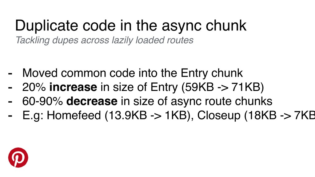 Duplicate code in the async chunk Tackling dupe...